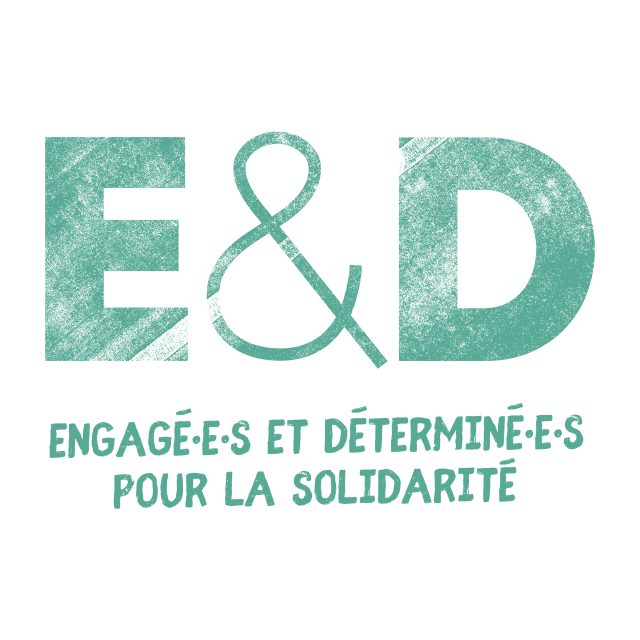 E&D-Engagé·e·s et Déterminé·e·s